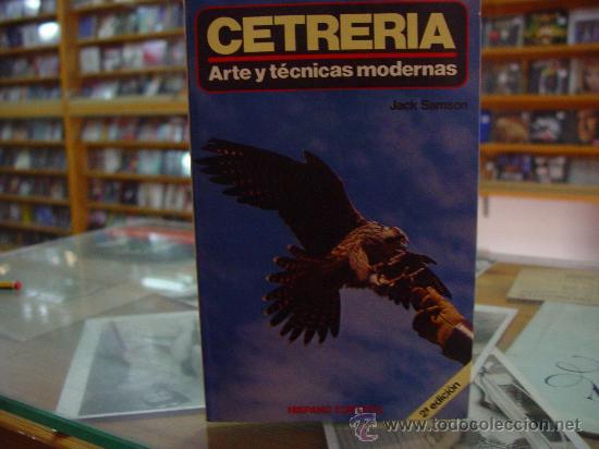 Cetreria arte y tecnicas modernas comprar libros de for Tecnicas de coccion modernas
