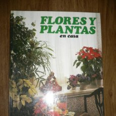 Libros de segunda mano: LIBRO FLORES Y PLANTAS ED. HMB SA 1978. Lote 27109965