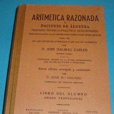 Libros de segunda mano de Ciencias: ARITMÉTICA RAZONADA Y NOCIONES DE ÁLGEBRA. LIBRO DEL ALUMNO GRADO PROFESIONAL. Lote 24341703