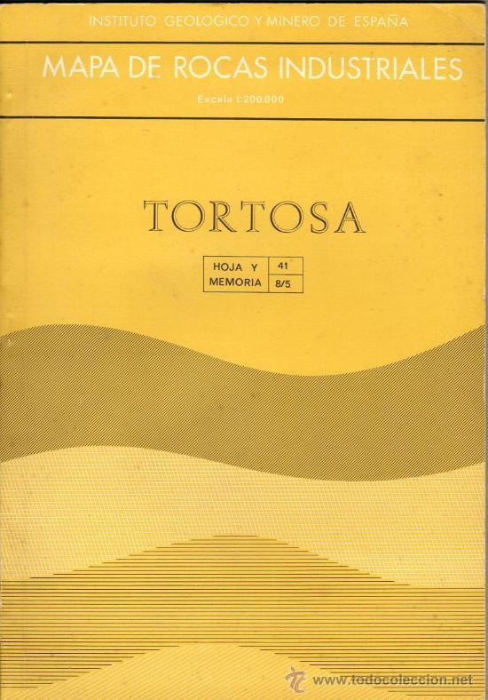 MAPA DE ROCAS INDUSTRIALES - TORTOSA (Libros de Segunda Mano - Ciencias, Manuales y Oficios - Paleontología y Geología)