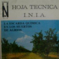 Libros de segunda mano: LA ESCARDA QUIMICA EN LOS HUERTOS DE AGRIOS. GOMEZ DE BARREDA DIEGO Y DEL BUSTO ANGELINA. 1977. Lote 222642930