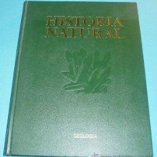 Libros de segunda mano: HISTORIA NATURAL. TOMO IV. GEOLOGÍA. Lote 25136774