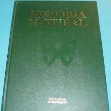 Libros de segunda mano: HISTORIA NATURAL. TOMO II. ZOOLOGÍA (IVERTEBRADOS). Lote 25136775