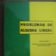 Libros de segunda mano de Ciencias: PROBLEMAS DE ÁLGEBRA LINEAL. 1971 RAEC. Lote 23796951