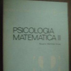 Libros de segunda mano de Ciencias: PSICOLOGÍA MATEMÁTICA II. MARTÍNEZ ARIAS, ROSARIO. 1986. Lote 23796972
