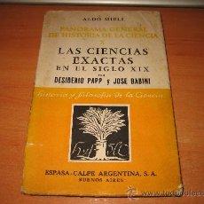 Libros de segunda mano de Ciencias: PANORAMA GENERAL DE HISTORIA DE LA CIENCIA X LAS CIENCIAS EXACTAS EN EL SIGLO XIX . Lote 23876488