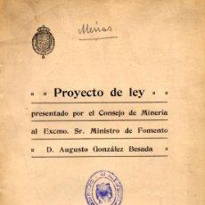 Libros de segunda mano: PROYECTO DE LEY PRESENTADO POR EL CONSEJO DE MINERÍA. MINAS.. Lote 24134262