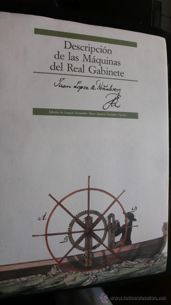 DESCRIPCIÓN DE LAS MÁQUINAS DEL REAL GABINETE (Juan López de Peñalver) segunda mano