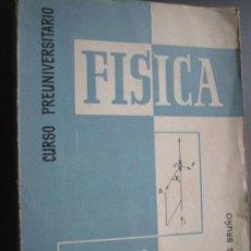 Libros de segunda mano de Ciencias - FÍSICA. CURSO PREUNIVERSITARIO. 1959 - 24252820