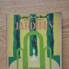 Libros de segunda mano: JARDINES. BORNÁS Y DE URCULLU (GABRIEL). Lote 24254862