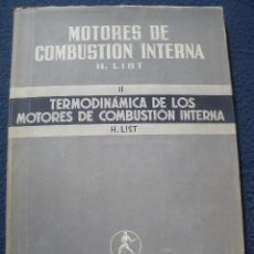 Libros de segunda mano de Ciencias: TERMODINÁMICA DE LOS MOTORES DE COMBUSTIÓN INTERNA, ED.LABOR 1944. Lote 24680432