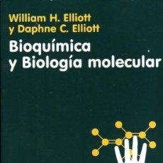 Libros de segunda mano de Ciencias: BIOQUIMICA Y BIOLOGIA MOLECULAR. W. H. ELLIOTT, D. C. ELLIOT. . Lote 38372789