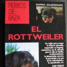 Libros de segunda mano: EL ROTTWEILER. SALMOIRAGHI, MARINA. 1999. Lote 25655229