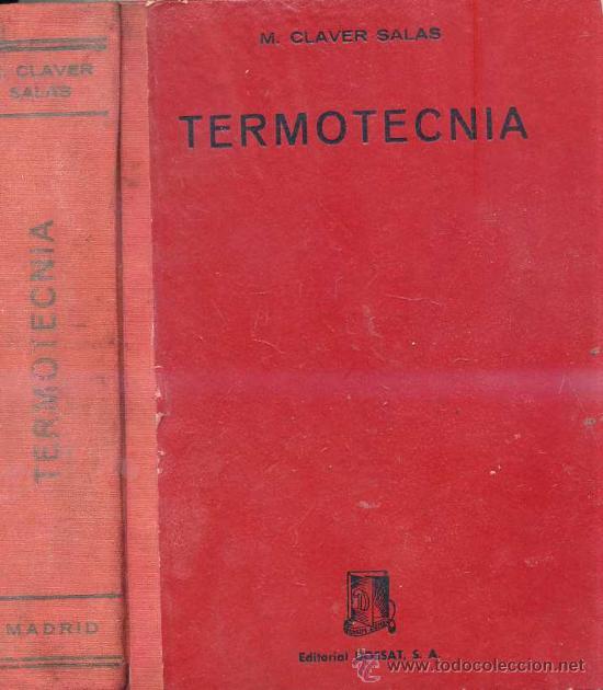 CLAVER SALAS : TERMOTECNIA (Libros de Segunda Mano - Ciencias, Manuales y Oficios - Física, Química y Matemáticas)