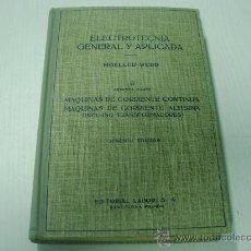 Libros de segunda mano de Ciencias: ELECTROTECNIA GENERAL Y APLICADA - TOMO II - I PARTE - EDITORIAL LABOR - AÑO 1.961. Lote 25771905