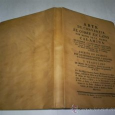 Libros de segunda mano: ARTE DE CONVERTIR EL COBRE EN LATÓN POR MEDIO DE LA PIEDRA CALAMINA FACSÍMIL DE 1779 RM50463. Lote 27524540