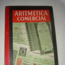 Libros de segunda mano de Ciencias: ARITMETICA COMERCIAL AÑO 1962, TERCER CURSO. Lote 26184911