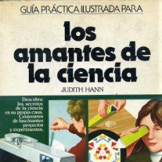 Libros de segunda mano: LOS AMANTES DE LA CIENCIA (1981). Lote 44386430
