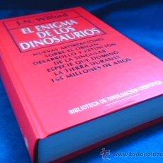 Libros de segunda mano: EL ENIGMA DE LOS DINOSAURIOS. J.N. WILFORD. BIBLIOTECA DE DIVULGACION CIENTIFICA. Nº 2. RBA. 1993.. Lote 26537044