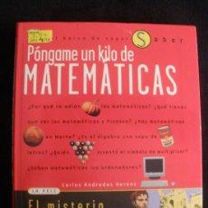 Libros de segunda mano de Ciencias: PONGAME UN KILO DE MATEMATAICAS. CARLOS ANDRADOS. ED. S.M. 2008 125 PAG. Lote 26991913
