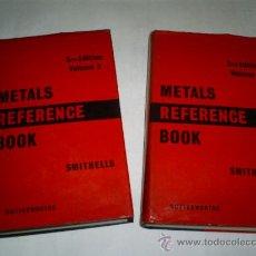 Libros de segunda mano: METALS REFERENCE BOOK 2 TOMOS COLIN J. SMITHELLS BUTTERWORTHS 1962 RM51145. Lote 27539122
