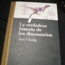 Libros de segunda mano: LA VERDADERA HISTORIA DE LOS DINOSAURIOS. Lote 27284593