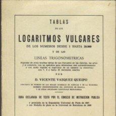 Libros de segunda mano de Ciencias: TABLAS DE LOS LOGARITMOS VULGARES. Lote 27374530