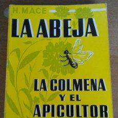 Libros de segunda mano - LA ABEJA, LA COLMENA Y EL APICULTOR, H.MACE, Envío gratis, MODERNO MANUAL DE APICULTURA - 27773456