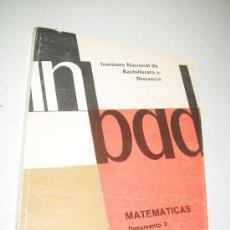 Libros de segunda mano de Ciencias: INBAD-MATEMÁTICAS,DOCUMENTO 2,-C.O.U-INSTITUTO NACIONAL DE BACHILLERATO A DISTANCIA-. Lote 28123886