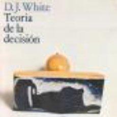 Libros de segunda mano de Ciencias: TEORIA DE LA DECISION WHITE, D.J GASTOS DE ENVIO GRATIS. Lote 27998356