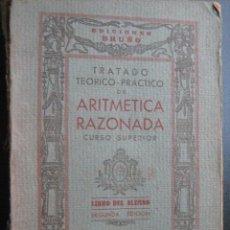 Libros de segunda mano de Ciencias: TRATADO TEÓRICO-PRÁCTICO DE ARITMÉTICA RAZONADA. BRUÑO. Lote 28000721