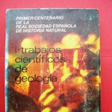 Libros de segunda mano: TRABAJOS CIENTÍFICOS DE GEOLOGÍA - REAL SOCIEDAD ESPAÑOLA DE HISTORIA NATURAL - CSIC. Lote 28153930
