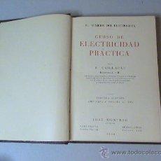 Libros de segunda mano de Ciencias: CURSO DE ELECTRICIDAD PRÁCTICA (AUTOR: R.CAILLAULT). Lote 26945557