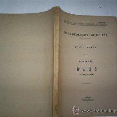 Libros de segunda mano: MAPA GEOLÓGICO DE ESPAÑA EXPLICACIÓN DE LA HOJA Nº 472 REUS (TARRAGONA) CATALUÑA 1952 RM52722. Lote 28250658