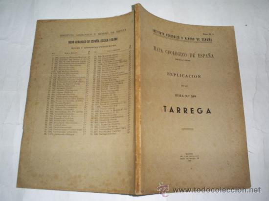 MAPA GEOLÓGICO DE ESPAÑA. EXPLICACIÓN DE LA HOJA Nº 389. TÁRREGA 1941 RM52718 (Libros de Segunda Mano - Ciencias, Manuales y Oficios - Paleontología y Geología)