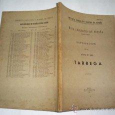 Libros de segunda mano: MAPA GEOLÓGICO DE ESPAÑA. EXPLICACIÓN DE LA HOJA Nº 389. TÁRREGA 1941 RM52718. Lote 28250681