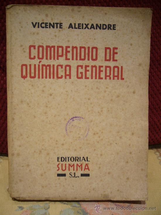 Libros de segunda mano de Ciencias: COMPENDIO DE QUIMICA GENERAL DE VICENTE ALEIXANDRE. 1.944. - Foto 1 - 28407080