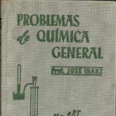 Libros de segunda mano de Ciencias: CLFTX3//PROBLEMAS DE QUÍMICA GENERAL. Lote 28429284