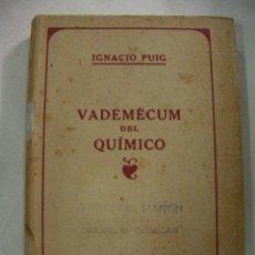 Second hand books of Sciences - ANTIGUO VADEMECUM DEL QUIMICO DE IGNACIO PUIG - 28521047