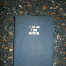 Libros de segunda mano: EL OCEANO Y SUS RECURSOS - EDITORIAL PROGRESO - MOSCU - 1975 - TRADUCIDO POR A. VILLA - RARO!!. Lote 28629836
