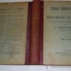 Libros de segunda mano de Ciencias: FÍSICA INDUSTRIAL Ó FÍSICA APLICADA Á LA INDUSTRIA, LA AGRICULTURA, ARTES Y OFICIOS. VV.AA. RM33683. Lote 28689303