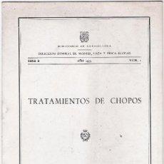 Libros de segunda mano: TRATAMIENTOS DE CHOPOS. Lote 28726168