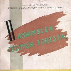 Libros de segunda mano: II ASAMBLEA TECNICA FORESTAL. Lote 28879384