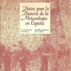 Libros de segunda mano de Ciencias: NOTAS PARA LA HISTORIA DE LA METEOROLOGÍA EN ESPAÑA (MADRID, 1985). Lote 28944118