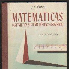 Libros de segunda mano de Ciencias: MATEMATICAS (ARITMETICA, SISTEMA METRICO, GEOMETRIA) TERCERO Y CUARTO GRADOS (A-MAT-313). Lote 28950443