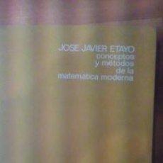 Libros de segunda mano de Ciencias: CONCEPTOS Y MÉTODOS DE LA MATEMÁTICA MODERNA (BARCELONA, 1971). Lote 29212869
