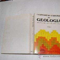 Libros de segunda mano: I CONGRESO ESPAÑOL DE GEOLOGÍA. SEGOVIA, DEL 9 AL 14 DE ABRIL DE 1984. TOMO I. VV.AA. RM55206. Lote 177829079