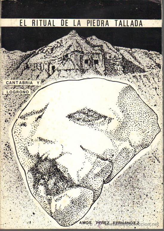 EL RITUAL DE LA PIEDRA TALLADA - CANTABRIA Y LOGROÑO (Libros de Segunda Mano - Ciencias, Manuales y Oficios - Paleontología y Geología)