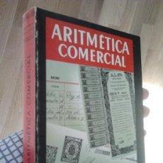 Libros de segunda mano de Ciencias: ARITMÉTICA COMERCIAL - TERCER GRADO. Lote 29932684