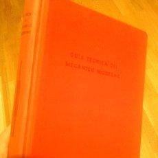 Libros de segunda mano de Ciencias: GUIA TECNICA DEL MECANICO MODERNO. KURTZ. PRIMERA EDICION. ED. BRUGUER 1953. Lote 29934355